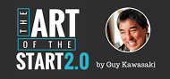 How to Launch Anything: Guy Kawasaki's Art of the Start 2.0